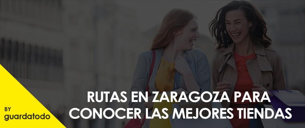 RUTAS EN ZARAGOZA PARA CONOCER LAS MEJORES TIENDAS-01