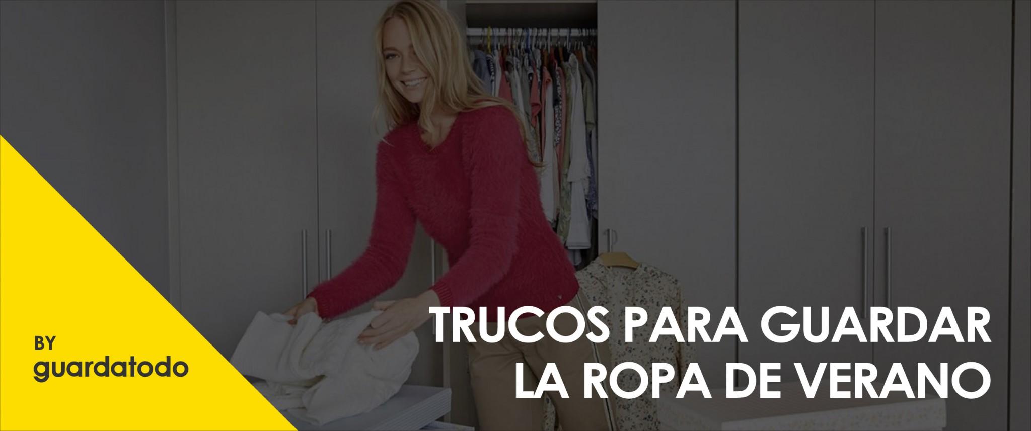 TRUCOS PARA GUARDA LA ROPA DE VERANO 9-01