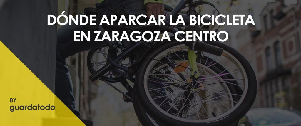 DONDE APARCAR LA BICICLETA EN ZARAGOZA CENTRO-01