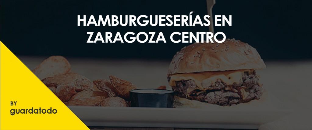 HAMBURGUSERIAS EN ZARAGOZA CENTRO-01